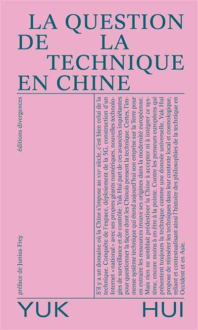 Yuk Hui, La question de la technique en Chine, Divergences